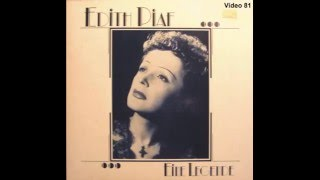 Edith Piaf - Chanson de Catherine