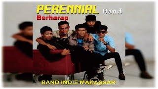 Video PERENNIAL BERHARAP [ Official Video lirik] Band Indie Makassar download MP3, 3GP, MP4, WEBM, AVI, FLV Mei 2018