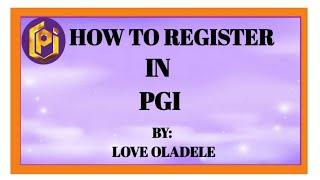 How to register and activate your account in  PGI