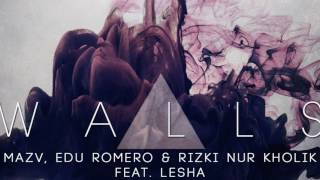 Mazv, Edu Romero, Rizki Nur Kholik - Walls - Radio Edit - feat. Lesha (Official Audio)