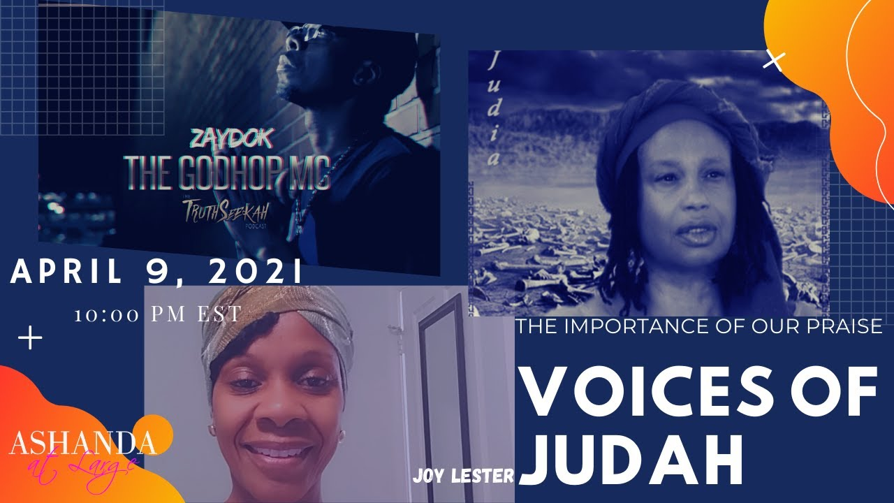 The Voices of Judah- The Importance of Our Praise