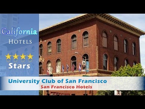 University Club Of San Francisco, San Francisco Hotels - California