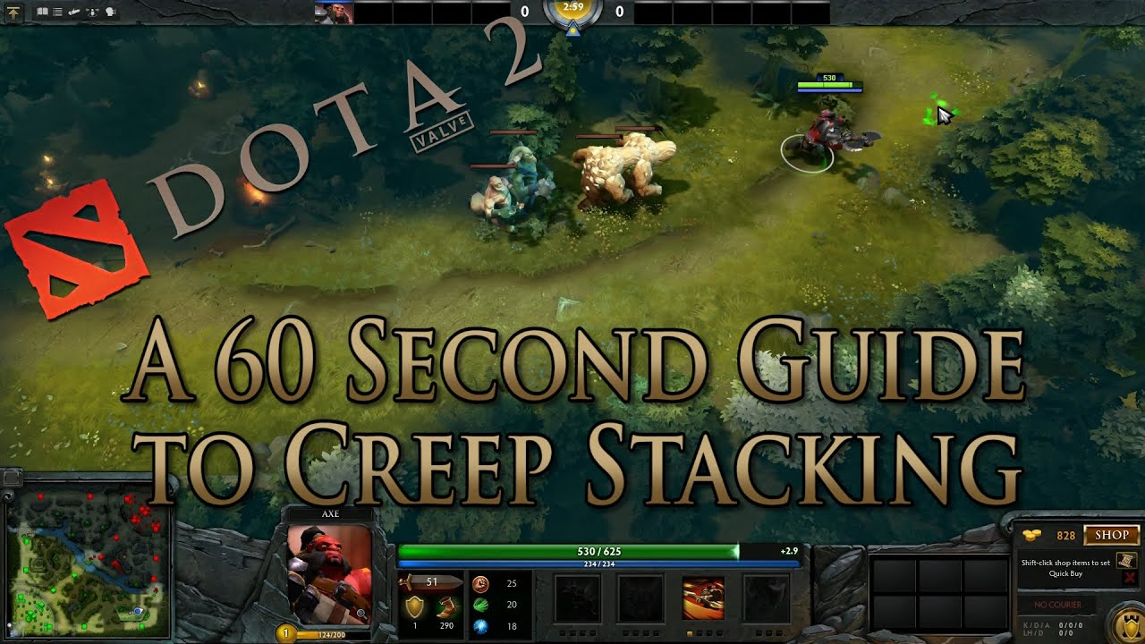 dota 2 guide creep stacking in 60 seconds youtube
