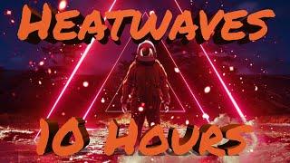 Heat Waves Stripped Glass Animals 1 Hour - مهرجانات