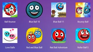 Ball Bounce,Blue Ball 10,Blue Ball 11,Bouncz Ball,Love Bals,Red and Blue Ball,Red Ball Adventure