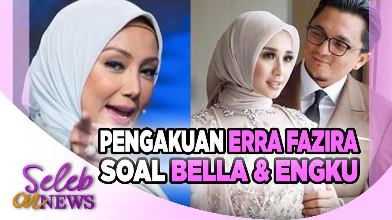 Erra Fazira Buka Suara Kisah Sebenarnya Perceraian Laudya Cynthia Bella Engku Emran Seleb On News Youtube