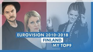 Eurovision 2010-2018 - Finland - MY TOP9