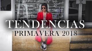 TENDENCIAS PRIMAVERA 18 ||| saranoguerolp