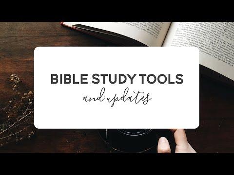 Current Bible Study Tools & Life Update