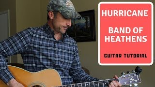 Hurricane - Band Of Heathens - Guitar Lesson | Tutorial
