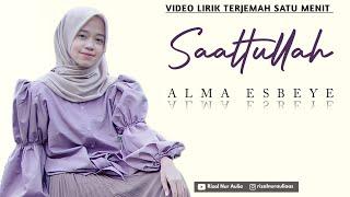 ALMA ESBEYE - Saaltullah || Video Lirik Terjemah Satu Menit #short