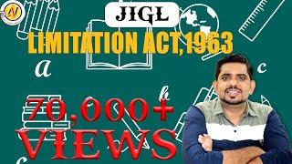 Limitation Act, 1963- Law of Limitation-Jurisprudence-JIGL-CS Executive-New Syllabus
