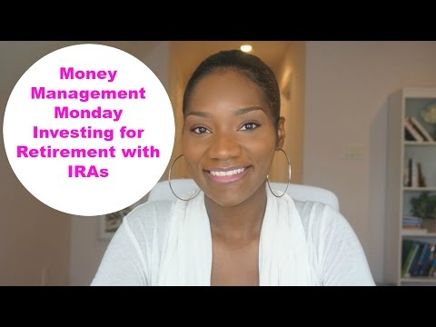 Money Management Monday | Investing for Retirement | Traditional vs. Roth IRAs | FrugalChicLife