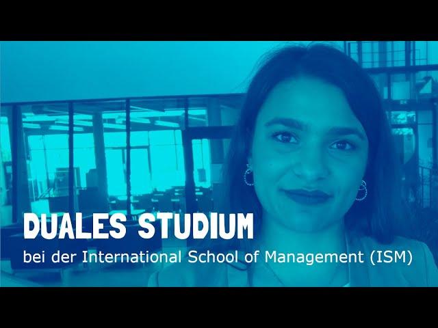 duales Studium an der International School of Management (ISM) in Dortmund