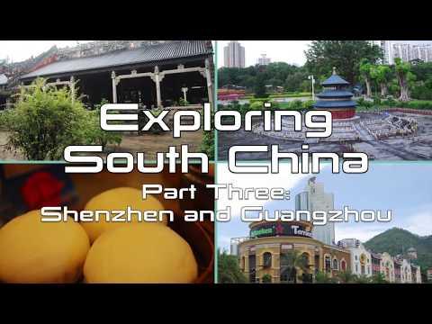 Exploring South China - Shenzhen and Guangzhou