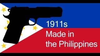 1911s Made in the Philippines