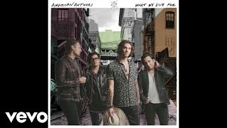 [3.69 MB] American Authors - Mess With Your Heart (Audio)