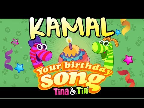 Tina&Tin Happy Birthday KAMAL (Personalized Songs For Kids) #PersonalizedSongs