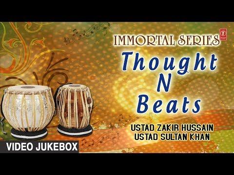 ►IMMORTAL SERIES :: THOUGHT N BEATS || USTAD SULTAN KHAN, USTAD ZAKIR HUSSAIN || T-Series Classics