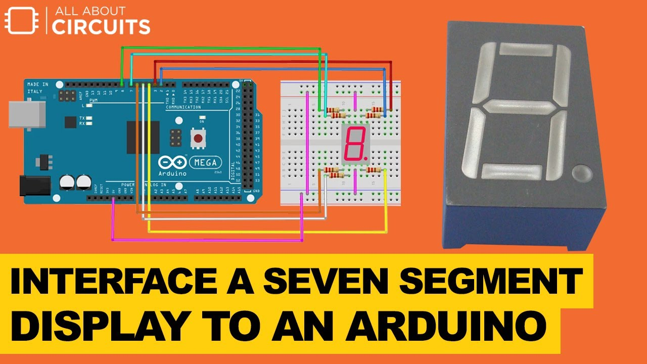 Interface a Seven Segment Display to an Arduino - Projects