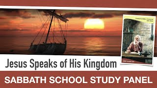 Sabbath Bible Lesson 10: Jesus Speaks of His Kingdom - Lessons From the Book of Mark