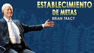 El Mejor Video Sobre ESTABLECIMIENTO DE METAS - Brian Tracy thumbnail