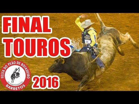 Final Rodeio Em Touros Barretos Internacional 2016 Youtube