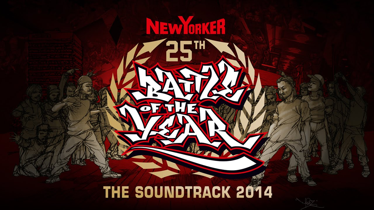 battle of the year 2014 the soundtrack album medley mix. Black Bedroom Furniture Sets. Home Design Ideas