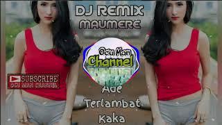 Download lagu DJ Remix Terbaru Official Music DJ Ade Terlambat Kaka Punk Bapa By. Ocu Man Channel Productions