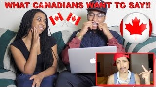 "Couple Reacts : ""What Canadians Really Want To Say To Americans""  Reaction!!"