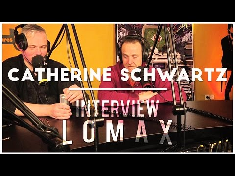 Catherine Schwartz - Interview Lomax