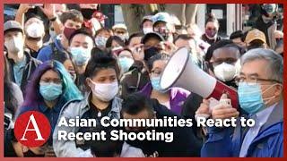 Asian Communities React to Recent Shooting