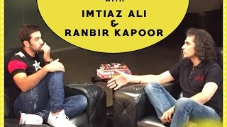 Ranbir Kapoor and Imtiaz Ali | The Meeting Ground
