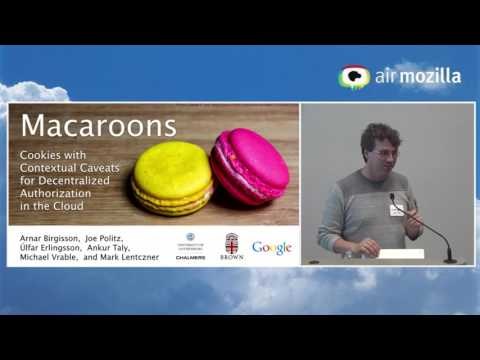 Repost: Macaroons: Cookies with Contextual Caveats for Decentralized Authorization in the Cloud
