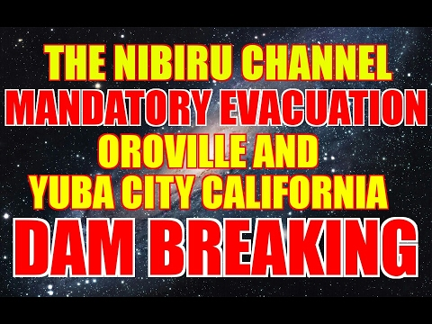 STATE OF EMERGENCY OROVILLE and YUBA CITY, CALIFORNIA