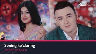 Farhod va Shirin - Sening kozlaring | Фарход ва Ширин - Сенинг кузларинг