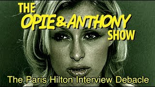 Opie & Anthony: The Paris Hilton Interview Debacle (06/02/11-07/21/11)