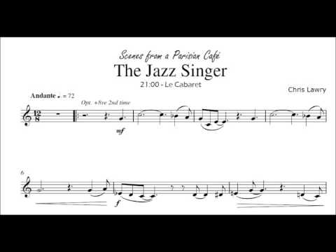 The Jazz Singer (Chris Lawry) Bb Clarinet & Piano [from Scenes from a Parisian Cafe]