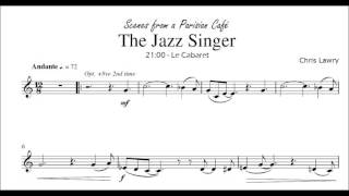 Video The Jazz Singer (Chris Lawry) Bb Clarinet & Piano [from Scenes from a Parisian Cafe] download MP3, 3GP, MP4, WEBM, AVI, FLV Agustus 2018