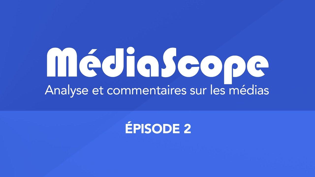 MédiaScope - La revue de presse