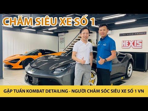 Gặp Tuấn Kombat Detailing - Chăm sóc xe số 1 Việt Nam, chuyên chăm siêu xe cho doanh nhân Quốc Cường