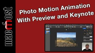 Photo Motion Animation 2.5D Effect Using Only Preview and Keynote (MacMost #1895)