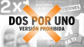 #VersiónProhibida Dos por uno