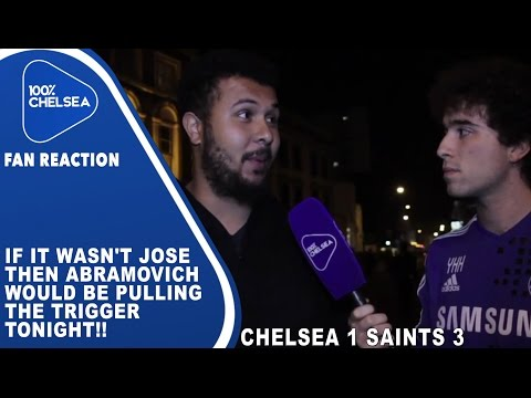 If It Wasn't Jose then Abramovich Would Be Pulling The Trigger Tonight!!  Chelsea 1 Southampton 3