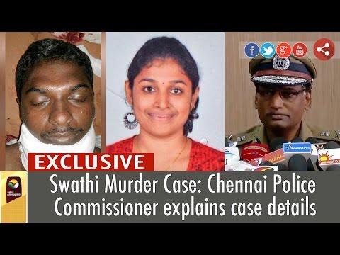 Swathi Murder Case: Chennai Police Commissioner explains case details