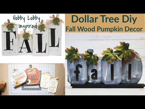 Dollar Tree Diy | Hobby Lobby Inspired | Fall Wood Pumpkin Decor