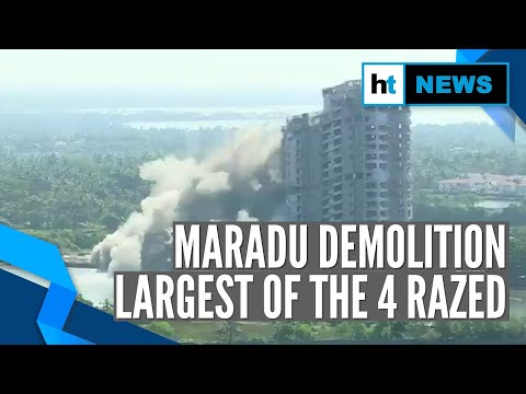 Watch: Maradu demolition | Biggest apartment complex among the four razed in seconds