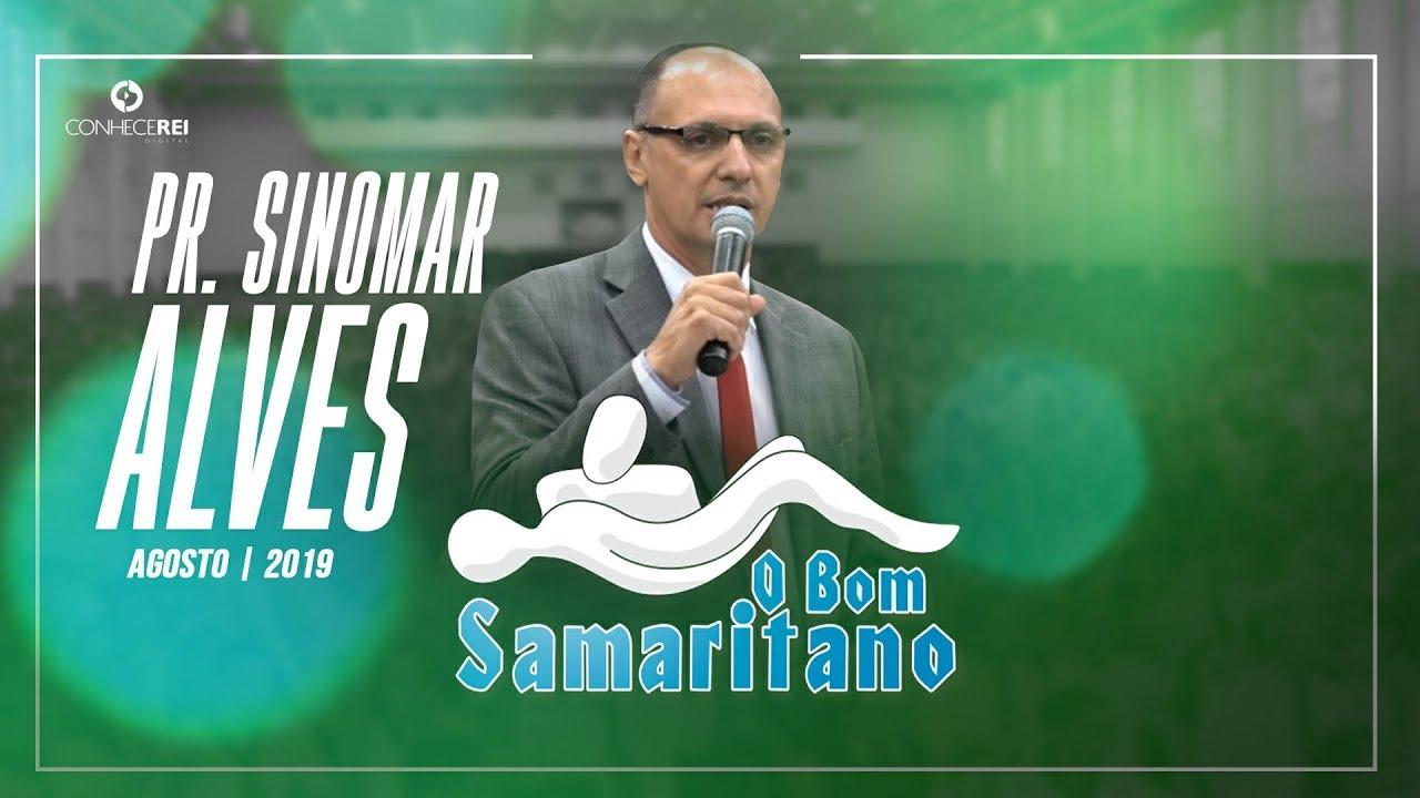O Bom Samaritano Pr Sinomar Alves Youtube