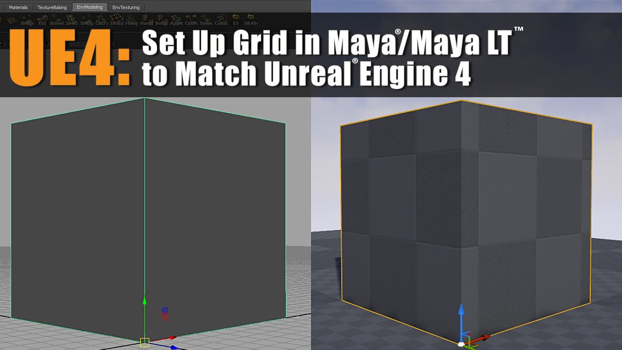 UE4: How to Set Up Grid in Maya and Maya LT to Match Unreal Engine 4