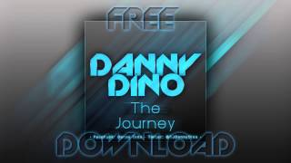 Danny Dino - The Journey (Free Download)